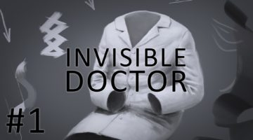 The Invisible Doctors